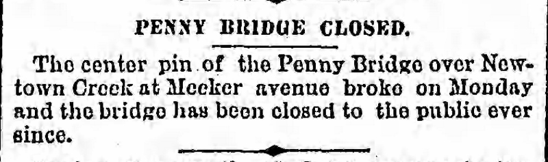Article from 1889 Brooklyn Daily Eagle highlighting broken center pin of Penny Bridge