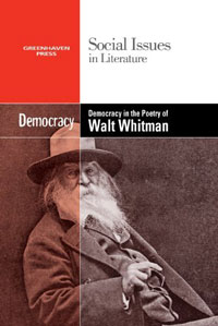Social Issues in Literature: Democracy in the Poetry of Walt Whitman by Thomas Riggs and Company