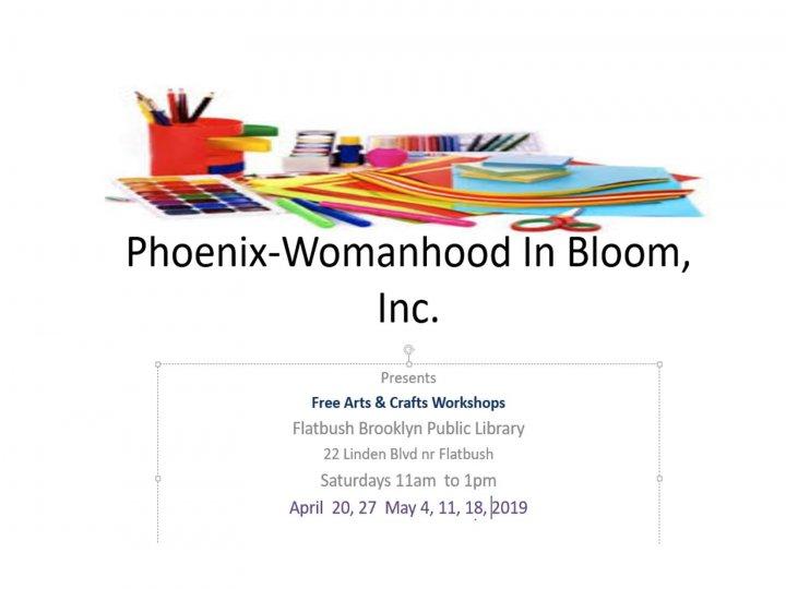 Free Arts & Crafts Workshops Presented Phoenix-Womanhood in