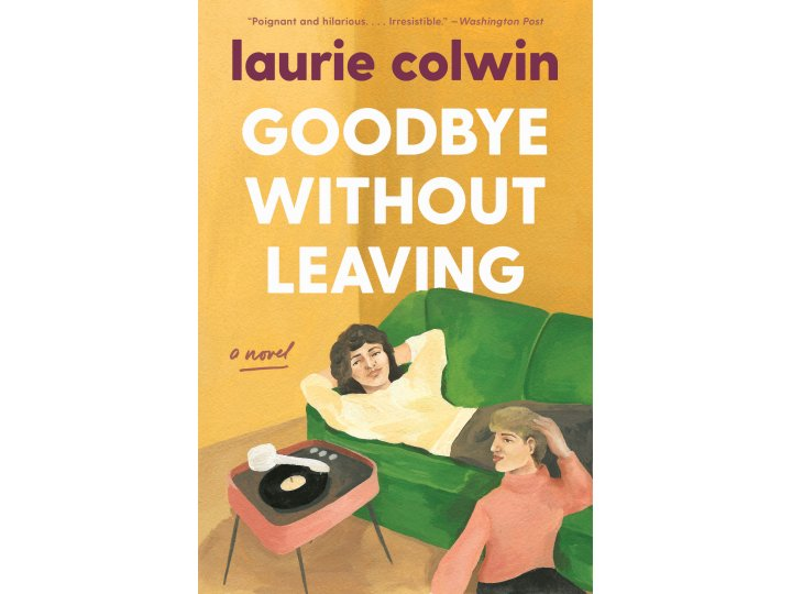 Goodbye Without Leaving by Laurie Colwin (cover design by Olivia McGiff)