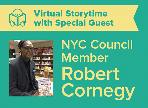 Virtual Storytime with NY City Council Member Robert Cornegy