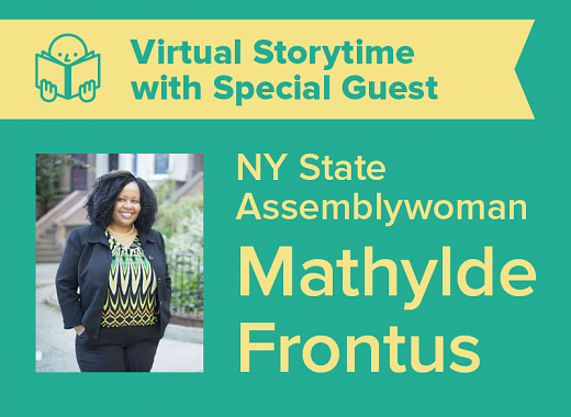 Virtual Storytime with NY State Assemblywoman Mathylde Frontus