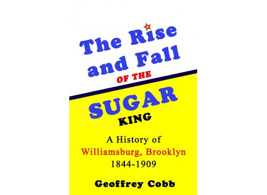 The Rise and Fall of the Sugar King: Author Talk with Geoffrey Cobb