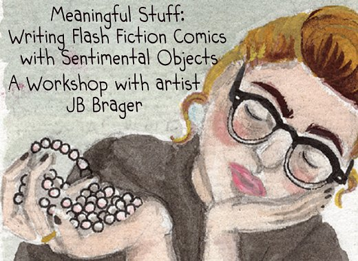 Meaningful Stuff: Writing Flash Fiction Comics with Sentimental Objects