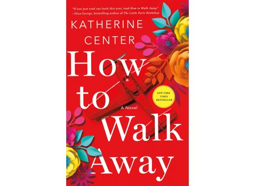 Join the Kensington Book Club: How to Walk Away: A Novel  By Katherine Center