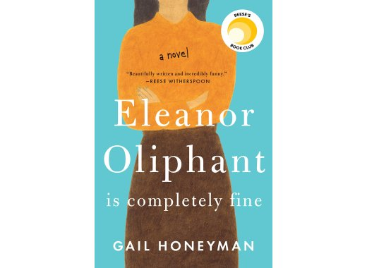 Book Discussion: Eleanor Oliphant Is Completely Fine by Gail Honeyman
