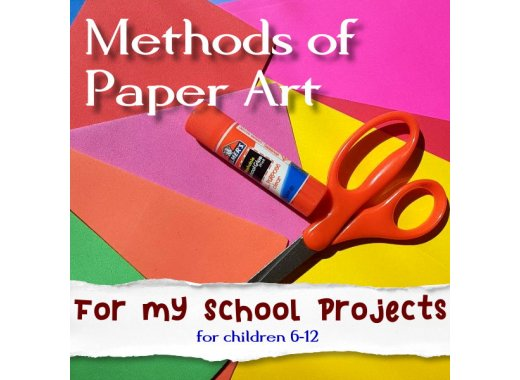 Virtual Kids Create: Methods of Paper Art for My School Projects