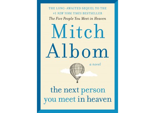 Book Discussion: The Next Person You Meet in Heaven by Mitch Albom