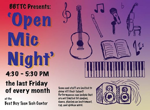 Open Mic Night at Best Buy Teen Tech Center