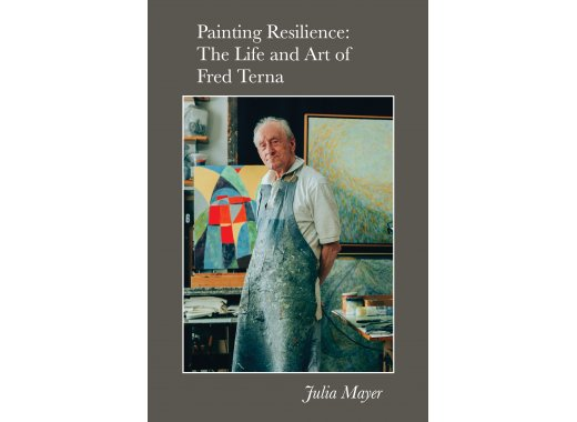 Painting Resilience: The Life and Art of Fred Terna