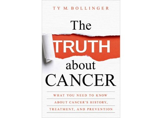 Join the Kensington Book Club: The TRUTH about CANCER By TY M. Bollinger