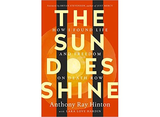 Book Discussion:The Sun Does Shine: How I Found Life and Freedom on Death Row By Anthony Ray