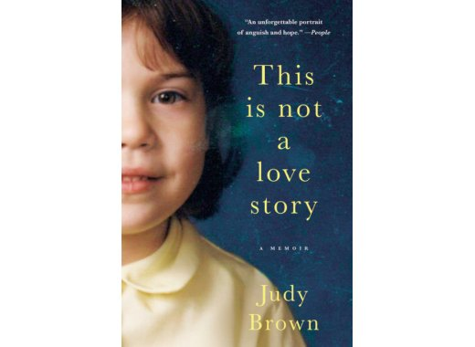 Join the Kensington Book Club: This Is Not a Love Story: A Memoir By Judy Brown