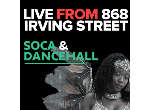 Live from 868 Irving Street: Embracing the Caribbean Dancing Body