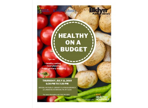 Healthy On A Budget Presented by Kings County Hospital