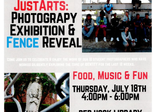 JustArts Photography Exhibition and Fence Reveal