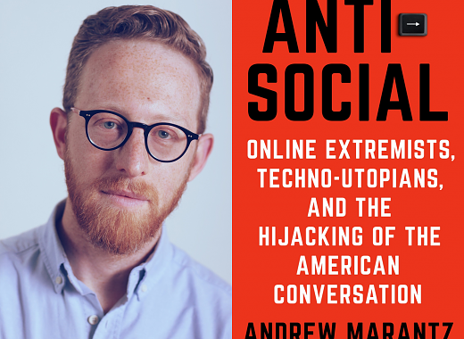 "Andrew Marantz Discusses ""Antisocial"" with Virginia Heffernan"