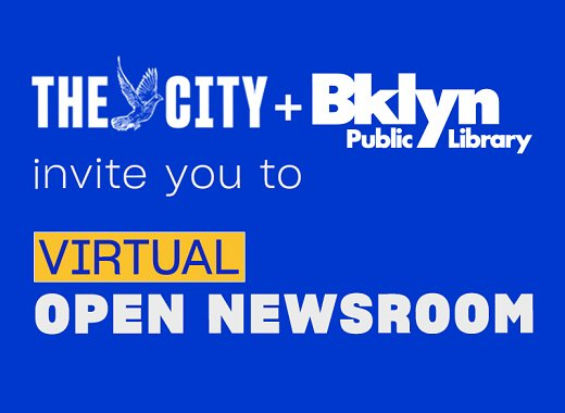 Virtual Open Newsroom: THE CITY and Brooklyn Public Library