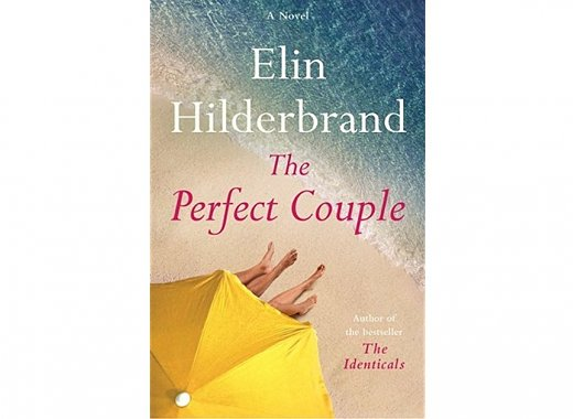 "Adult Book Discussion : ""The Perfect Couple"" by Elin Hilderbrand"