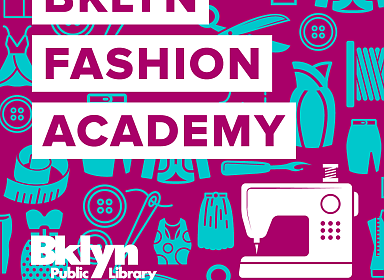 BKLYN Fashion Academy Information Session