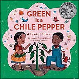 Book Adventures : Green is a Chile Pepper by Roseanne Thong