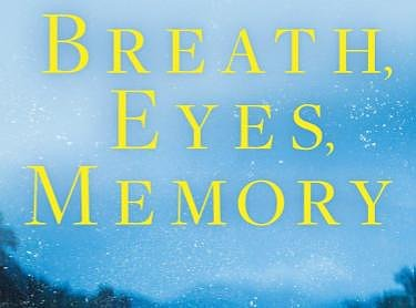 Book Discussion: Breath, Eyes, Memory by Edwidge Danticat