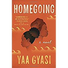 "Book Discussion - ""HOMEGOING"" by Yaa Gyasi"