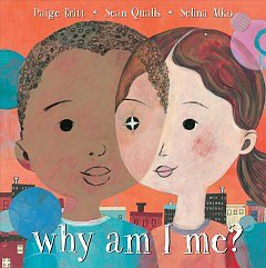 WHY AM I ME? With Author and Illustrator Selina Alko