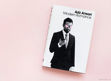 Saturday Booktalks: Modern Romance by Aziz Ansari