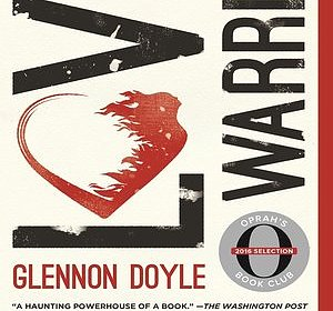 Book Group Meeting: Love Warrior by Glennon Doyle Melton