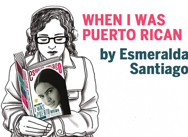 Latino Book Club: When I Was Puerto Rican by Esmeralda Santiago