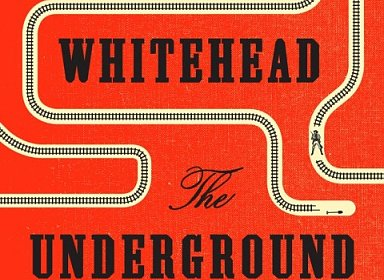 Bright orange cover with words THE UNDERGROUND RAILROAD.