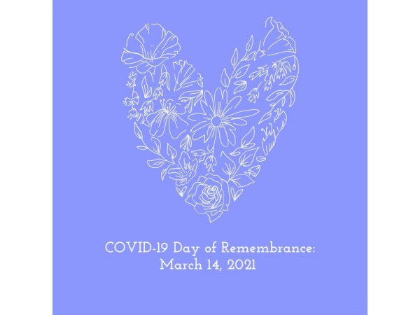 COVID-19 Day of Remembrance, March 14, 2021