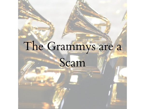 The Grammys are a Scam