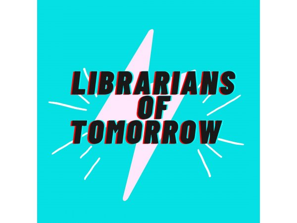 Librarians of Tomorrow